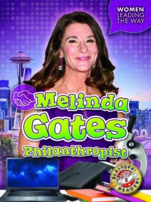 cover image of Melinda Gates: Philanthropist