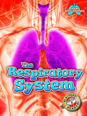 cover image of The Respiratory System