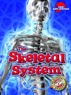 cover image of The Skeletal System