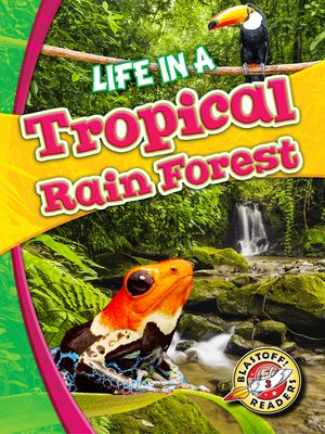 cover image of Life in a Tropical Rain Forest