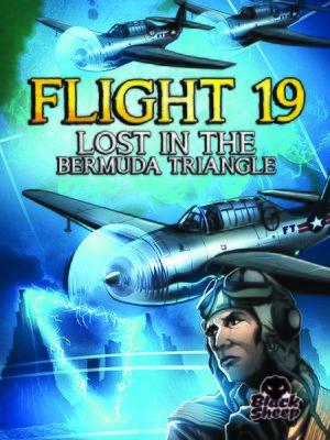 cover image of Flight 19: Lost in the Bermuda Triangle