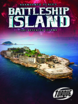 cover image of Battleship Island: The Deserted Island