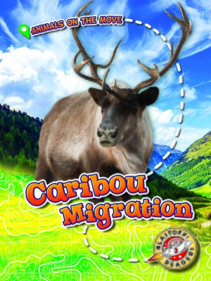 cover image of Caribou Migration