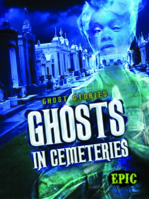 cover image of Ghosts in Cemeteries