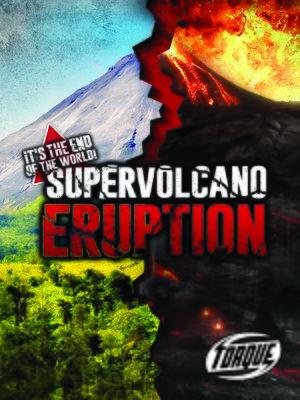 cover image of Supervolcano Eruption