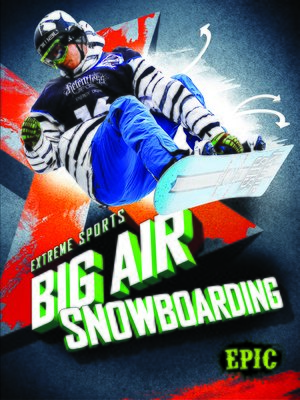 cover image of Big Air Snowboarding
