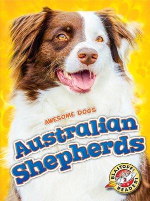 cover image of Australian Shepherds