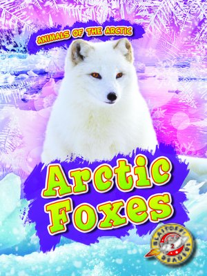 cover image of Arctic Foxes