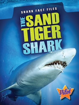 cover image of The Sand Tiger Shark