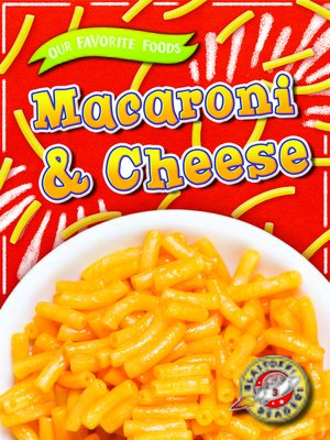 cover image of Macaroni & Cheese