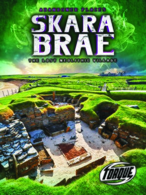 cover image of Skara Brae: The Lost Neolithic Village