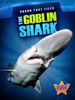 cover image of The Goblin Shark