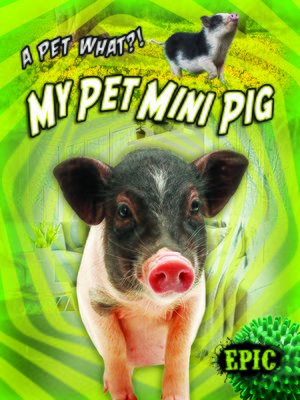 cover image of My Pet Mini Pig