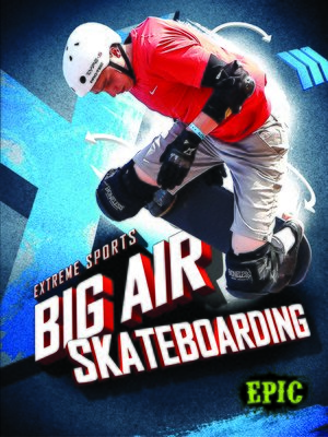 cover image of Big Air Skateboarding
