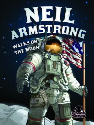cover image of Neil Armstrong Walks on the Moon