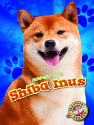 cover image of Shiba Inus