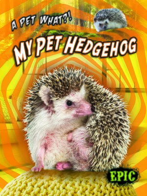 cover image of My Pet Hedgehog