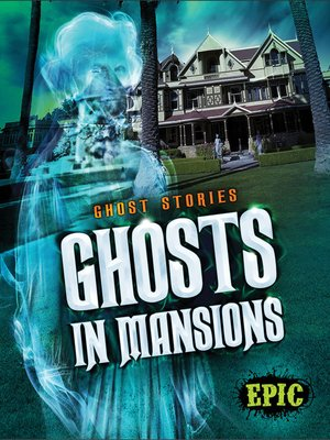 cover image of Ghosts in Mansions