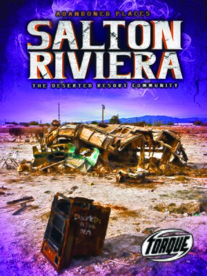 cover image of Salton Riviera: The Deserted Resort Community