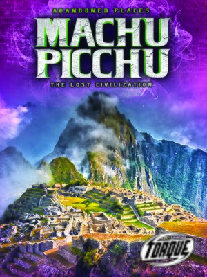 cover image of Machu Picchu: The Lost Civilization