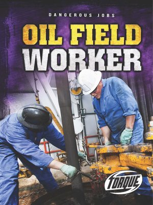 cover image of Oil Field Worker