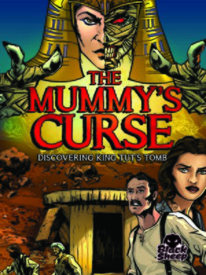 cover image of The Mummy's Curse: Discovering King Tut's Tomb