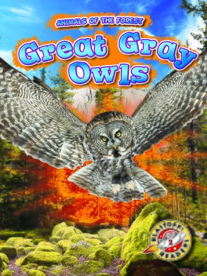 cover image of Great Gray Owls