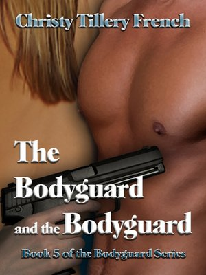 cover image of The Bodyguard and the Bodyguard