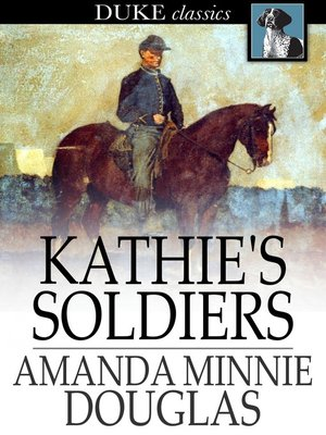 cover image of Kathie's Soldiers