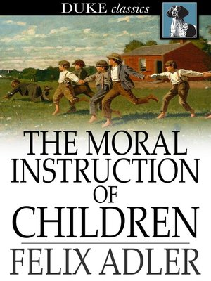 cover image of The Moral Instruction of Children
