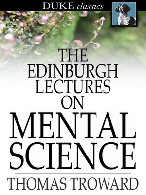cover image of The Edinburgh Lectures on Mental Science