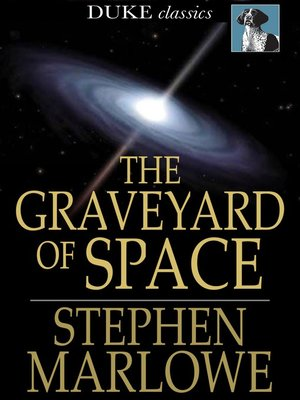 cover image of The Graveyard of Space