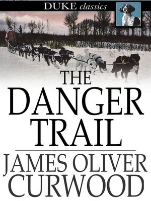 cover image of The Danger Trail