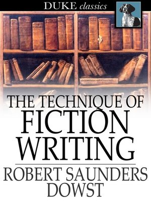 cover image of The Technique of Fiction Writing