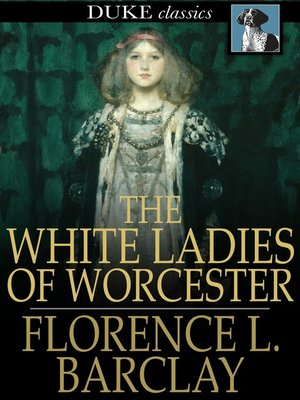 cover image of The White Ladies of Worcester