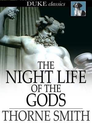 cover image of The Night Life of the Gods