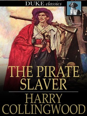 cover image of The Pirate Slaver