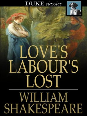 Loves labours lost by william shakespeare overdrive rakuten loves labours lost fandeluxe Image collections