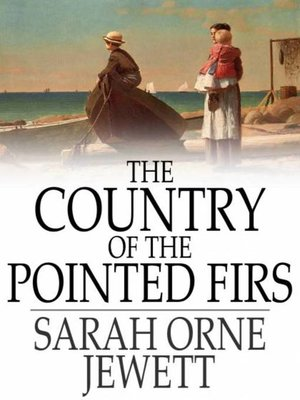 cover image of The Country of the Pointed Firs