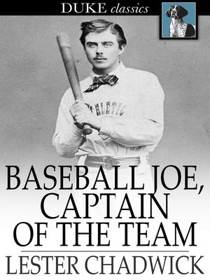 cover image of Baseball Joe, Captain of the Team