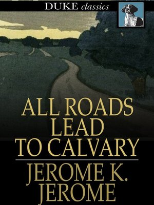 cover image of All Roads Lead to Calvary