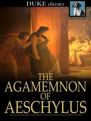 cover image of The Agamemnon of Aeschylus