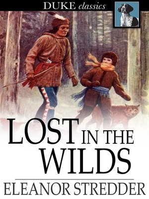 cover image of Lost in the Wilds