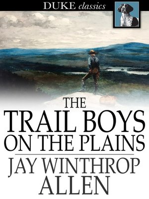 cover image of The Trail Boys on the Plains