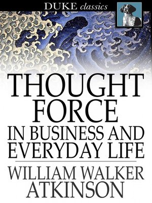 cover image of Thought Force In Business and Everyday Life