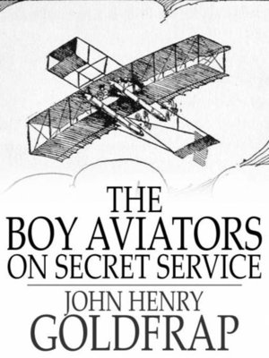 cover image of The Boy Aviators on Secret Service