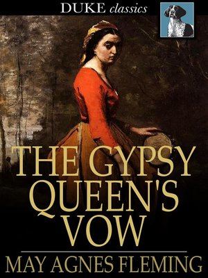 cover image of The Gypsy Queen's Vow
