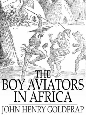 cover image of The Boy Aviators in Africa