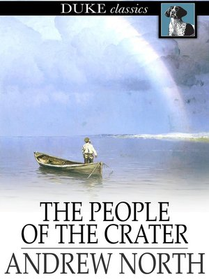 the people of the crater north andrew