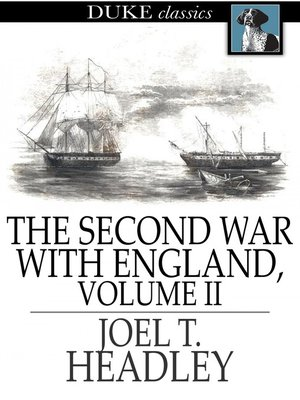 cover image of The Second War with England, Volume II